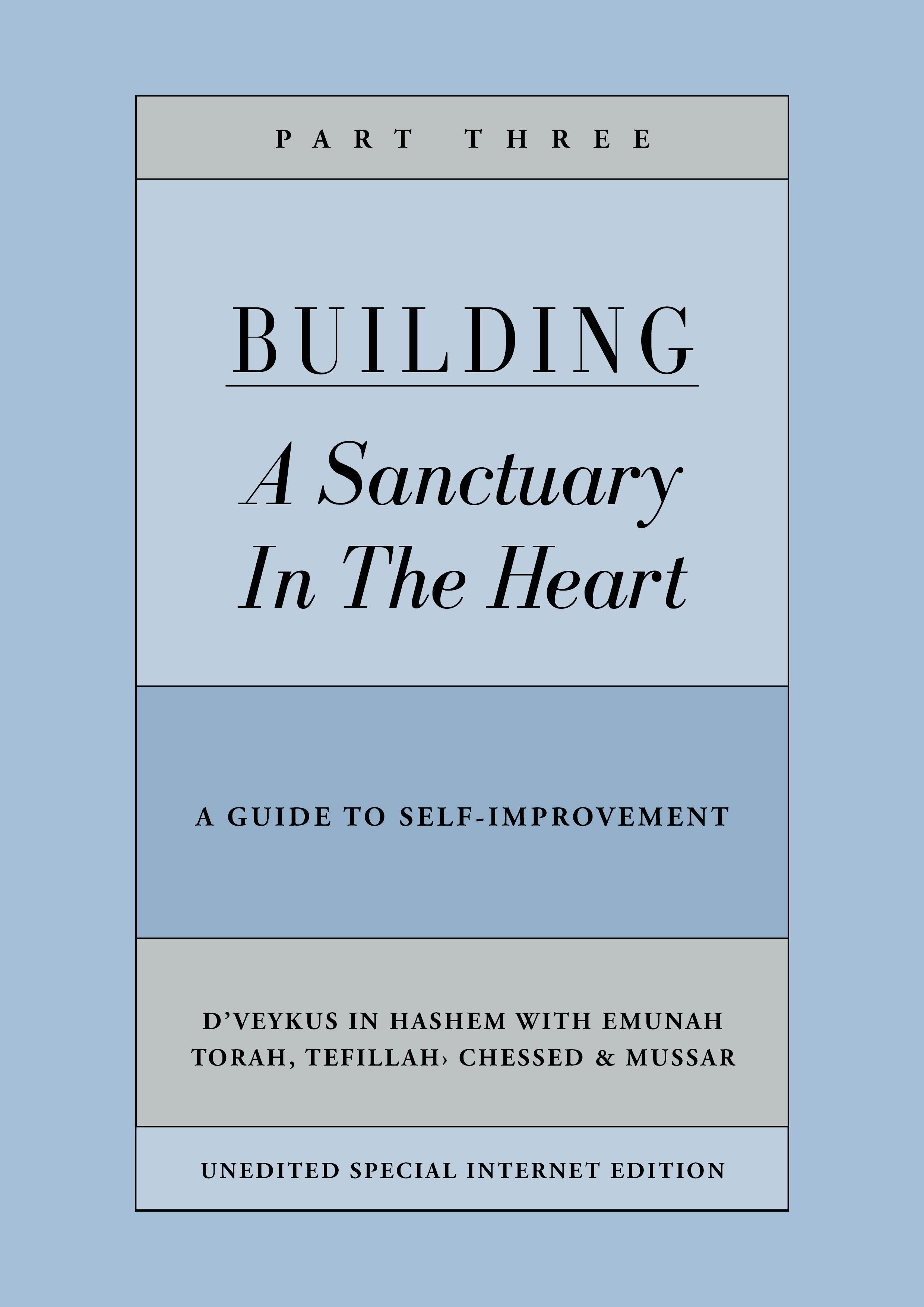 Building a Sanctuary in the Heart | Part Three