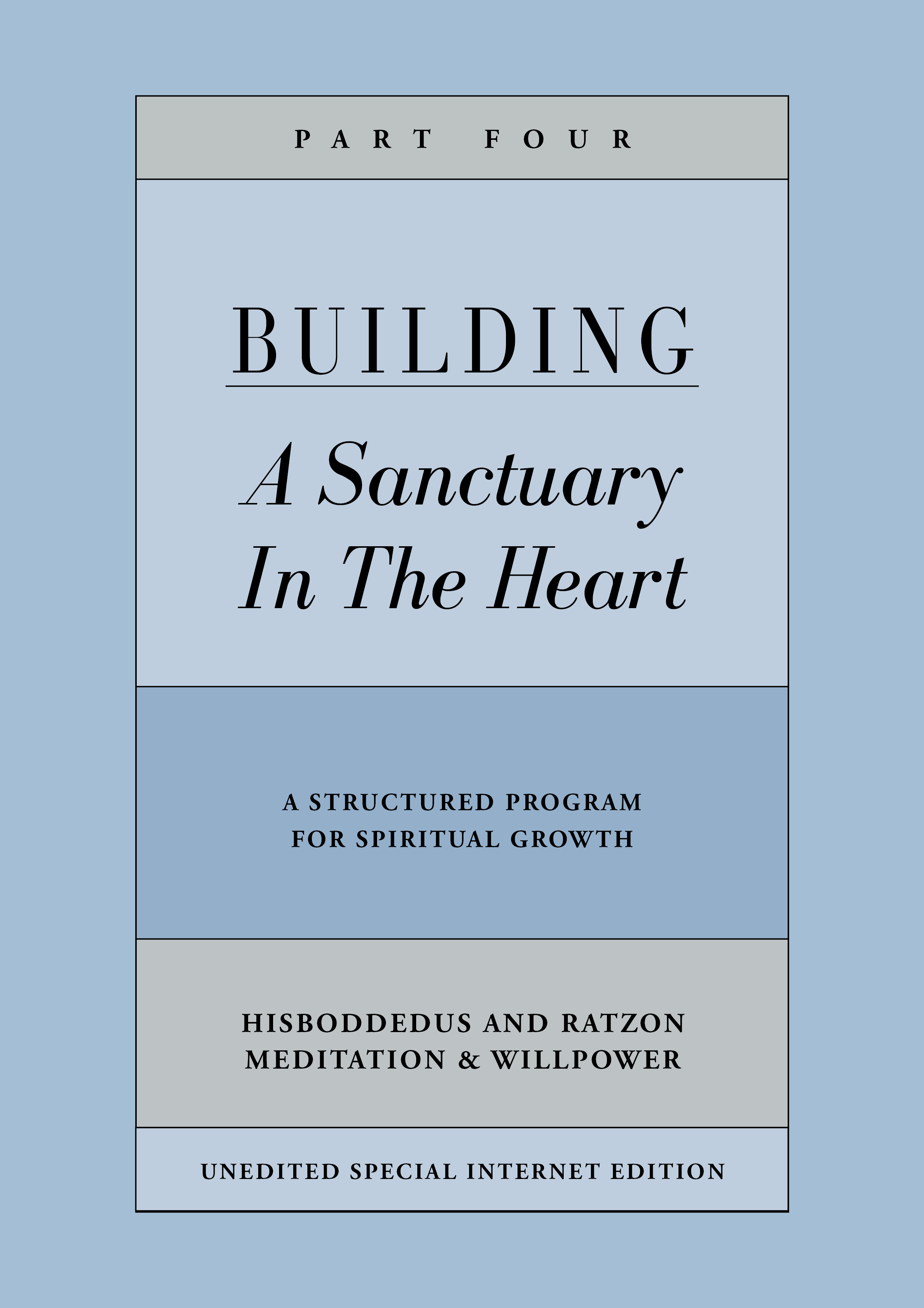 Building a Sanctuary in the Heart | Part Four