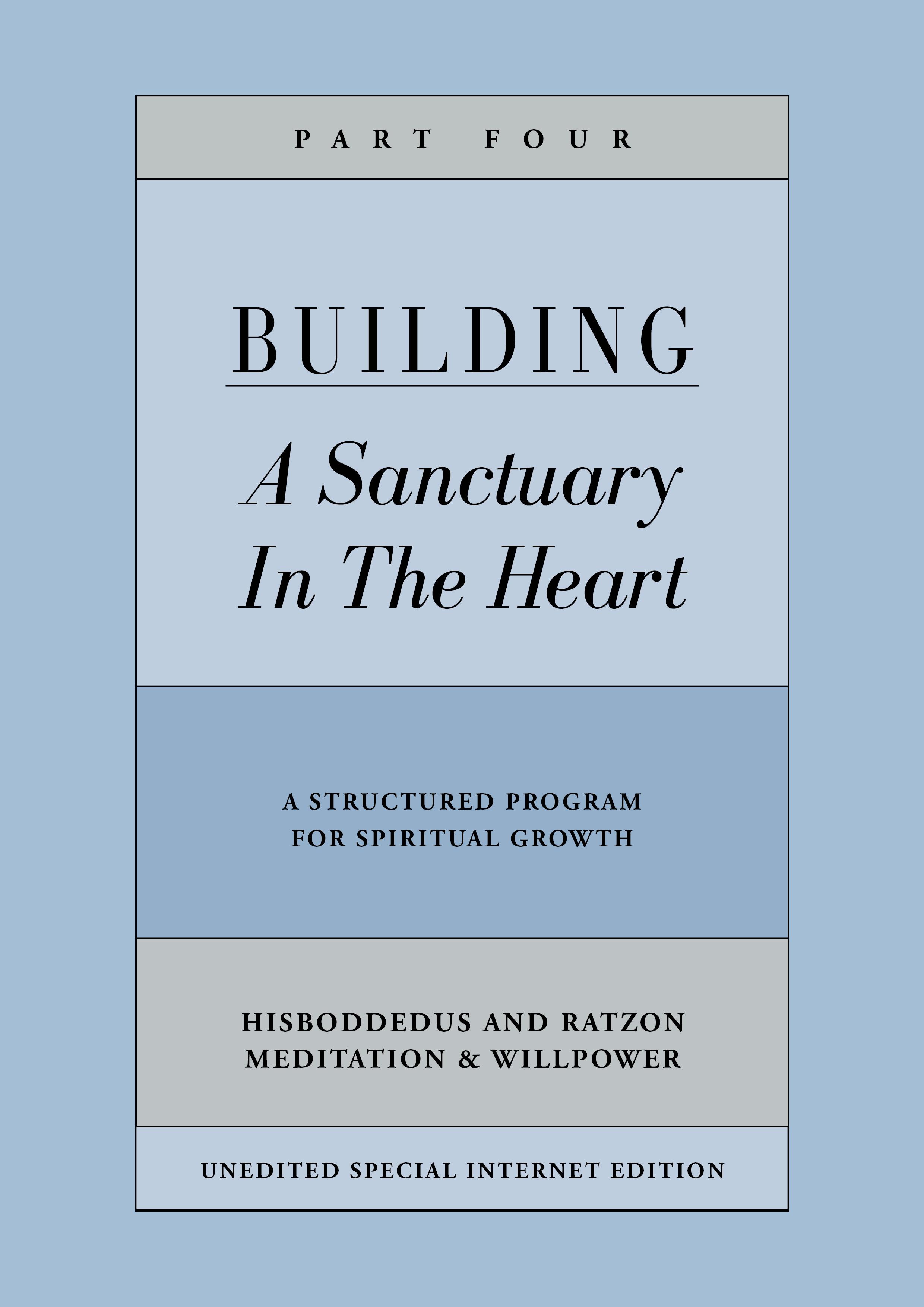 Building a Sanctuary in the Heart | Part Four