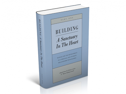 Building a Sanctuary in the Heart  Part 1 Text Online